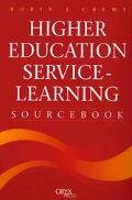 Higher Education Service-Learning Sourcebook