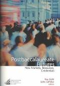 Postbaccalaureate Futures New Markets, Resources, Credentials