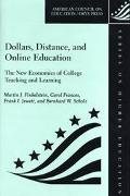 Dollars, Distance, and Online Education The New Economics of College Teaching and Learning