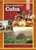 Encyclopedia of Cuba People, History, Culture