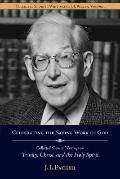 Shorter Writings of J. I. Packer, Vol. 1