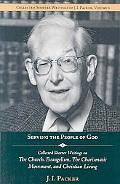 Shorter Writings of J. I. Packer, Vol. 2