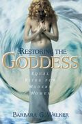 Restoring the Goddess Equal Rites for Modern Women