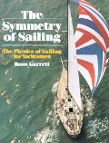 Symmetry of Sailing The Physics of Sailing for Yachtsmen
