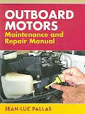 Outboard Motors Maintenance and Repair Manual