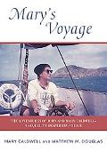 Mary's Voyage: The Adventures of John and Mary Caldwell: A Sequel to Desperate Voyage
