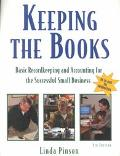 Keeping the Books Basic Record Keeping and Accounting for the Successful Small Business
