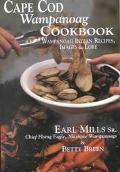 Cape Cod Wampanoag Cookbook Wampanoag Indian Recipes, Images & Lore