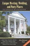 Unique Meeting, Wedding, and Party Places in Greater Washington Historic Homes, Art Gallerie...