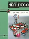 Affordable Art Deco; Identification and Value Guide