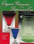 Elegant Glassware of the Depression Era Identification and Value Guide