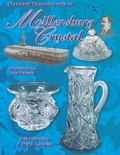 Standard Encyclopedia of Millersburg Crystal Identification and Values