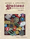 Antique & Collectible Buttons Identification and Values