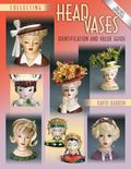 Collecting Head Vases Identification and Value Guide
