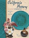 California Pottery Scrapbook Identification and Value Guide