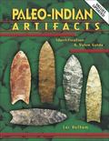 Paleo-indian Artifacts Identification & Value Guide