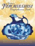 Gaston's Flow Blue China Comprehensive Guide