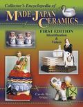 Collector's Encyclopedia Of Made In Japan Ceramics Identification & Values