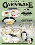 Florence's Ovenware From The 1920s To The Present