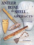 Antler Bone & Shell Artifacts Identification & Value Guide