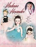 Madame Alexander 2007 Collector's Dolls Price Guide