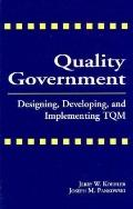 Quality Government Designing, Developing, and Implementing Tqm