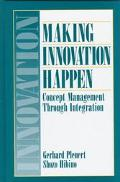 Making Innovation Happen Concept Management Through Integration