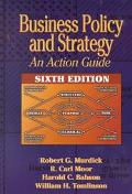 Business Policy and Strategy An Action Guide