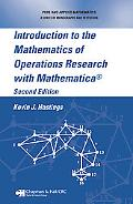 Introduction to the Mathematics of Operations Research With Mathematica