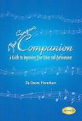 Singer's Companion A Guide to Improving Your Voice And Performance