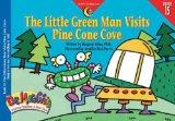 The Little Green Man Visits Pine Cone Cove (Dr. Maggie's Phonics Readers Series; a New View, 15)