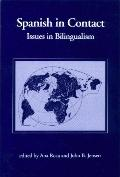 Spanish in Contact Issues in Bilingualism