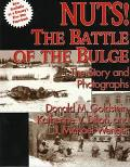 Nuts! The Battle of the Bulge: The Story and Photographs