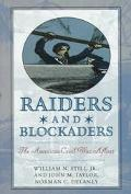 Raiders and Blockaders: The American Civil War Afloat - William N. Still - Hardcover