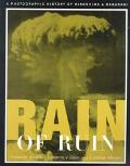 Rain of Ruin A Photographic History of Hiroshima and Nagasaki