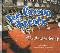 Ice Cream Treats The Inside Scoop