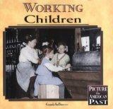 Working Children (Picture the American Past)