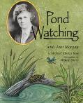 Pond Watching With Ann Morgan