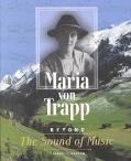 Maria Von Trapp Beyond the Sound of Music