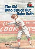 Girl Who Struck Out Babe Ruth