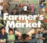 Farmer's Market Families Working Together