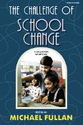 Challenge of School Change A Collection of Articles