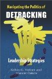 Navigating the politics of detracking: Leadership strategies