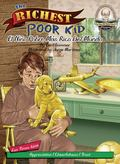 The Richest Poor Kid / El Nio Pobre Ms Rico Del Mundo (Another Sommer-Time Story Bilingual)