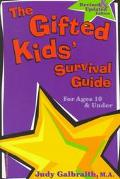 Gifted Kids' Survival Guide for Ages 10 & Under