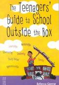 Teenagers' Guide to School Outside the Box