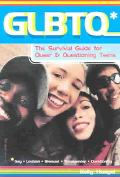 Glbtq The Survival Guide for Queer and Questioning Teens