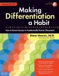 Making Differentiation Habit: How to Ensure Success in Academically Diverse