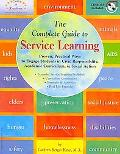 The Complete Guide to Service Learning: Proven, Practical Ways to Engage Students in Civic R...