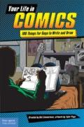 Your Life in Comics : 100 Things for Guys to Write and Draw